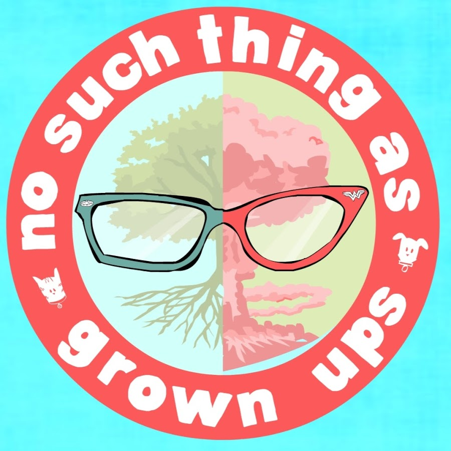 No Such Thing as Grown Ups - Podcast