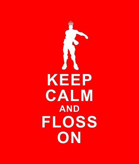 keep calm and floss on.jpg