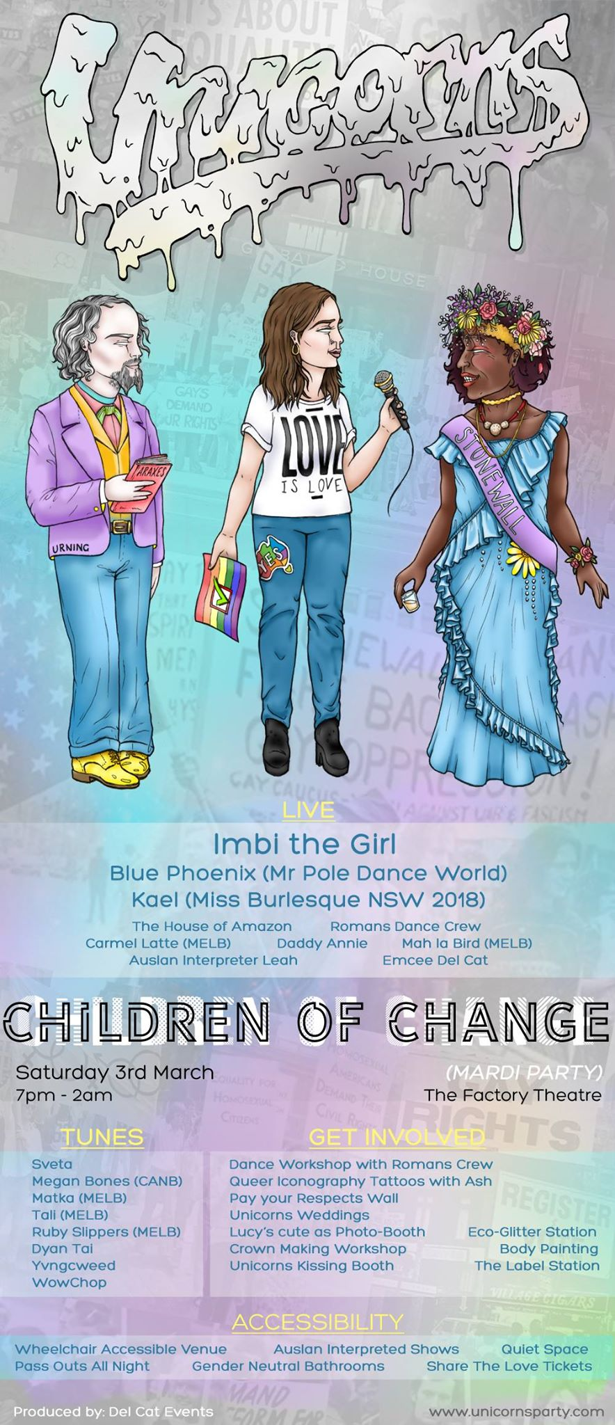 Unicorns - Mardi Party! - Children of ChangeSaturday 2nd March7pm - 2amThe Factory TheatreSOLD OUT