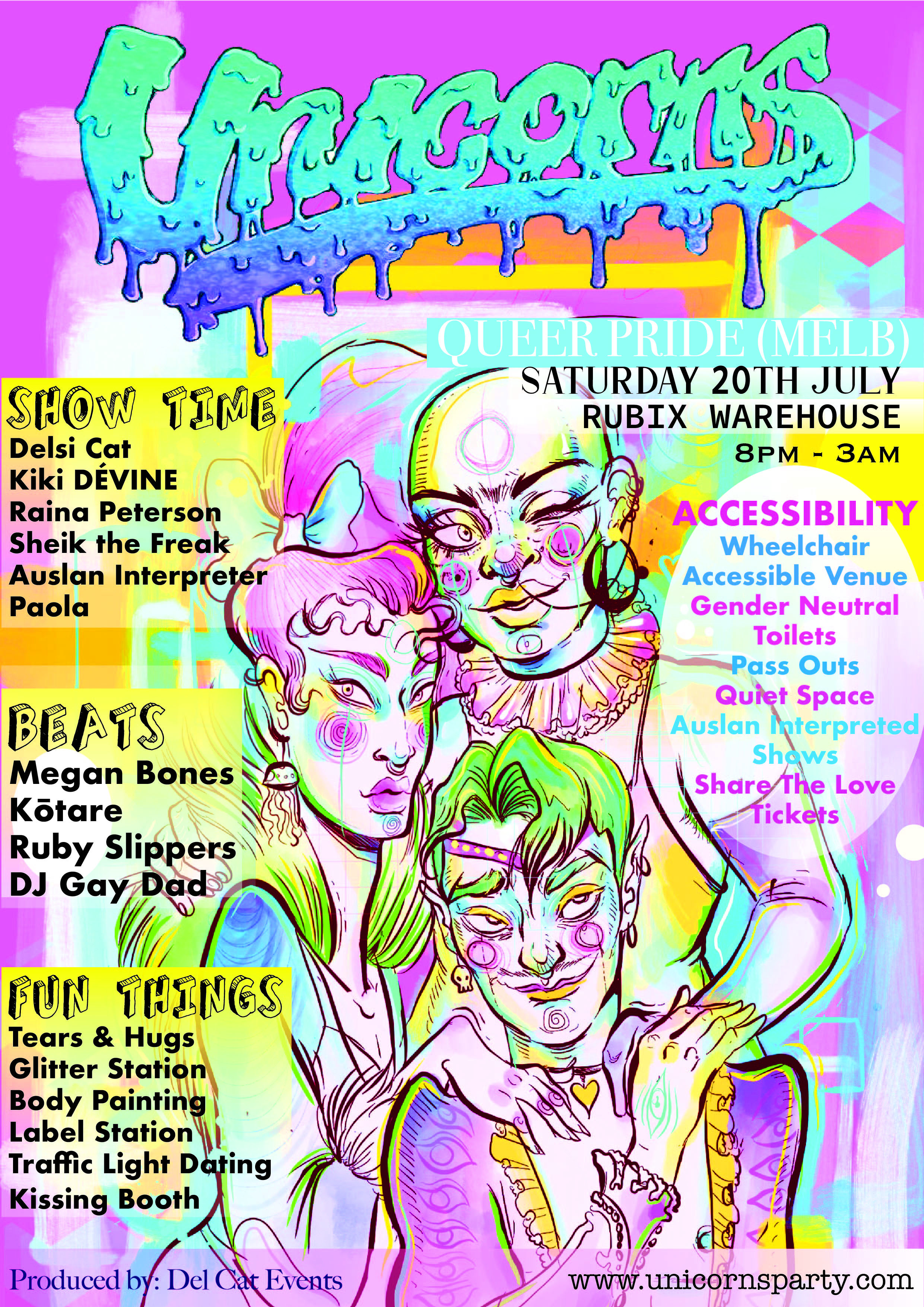 Unicorns - Queer Pride (MELB) - Saturday 20th July8pm - 3amRubix WarehouseSOLD OUT