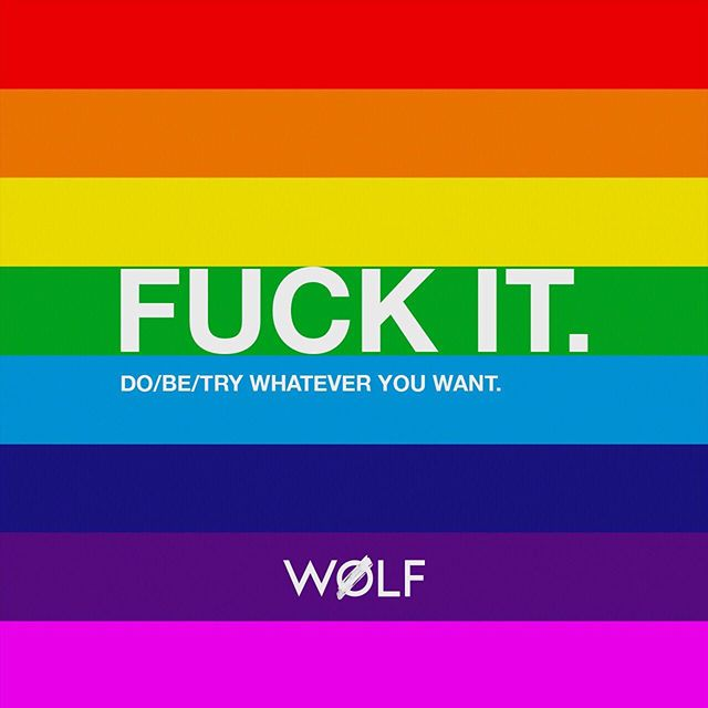 do/be/try whatever you want ____________________________________ #loveislove #pride #wølfstudios #values #mindfulness #conquer #wolfit #wolfrulesforlife #selfcare #ig_quotes #beyou #pride2019