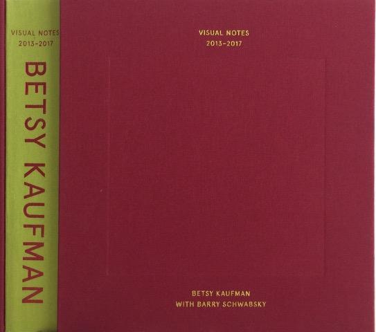 "Betsy Kaufman Visual Notes 2013 - 2017 7 1/2"" x 7"""