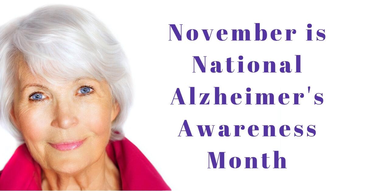 Audiology Associates of Redding - November is National Alzheimer's Awareness Month.jpg