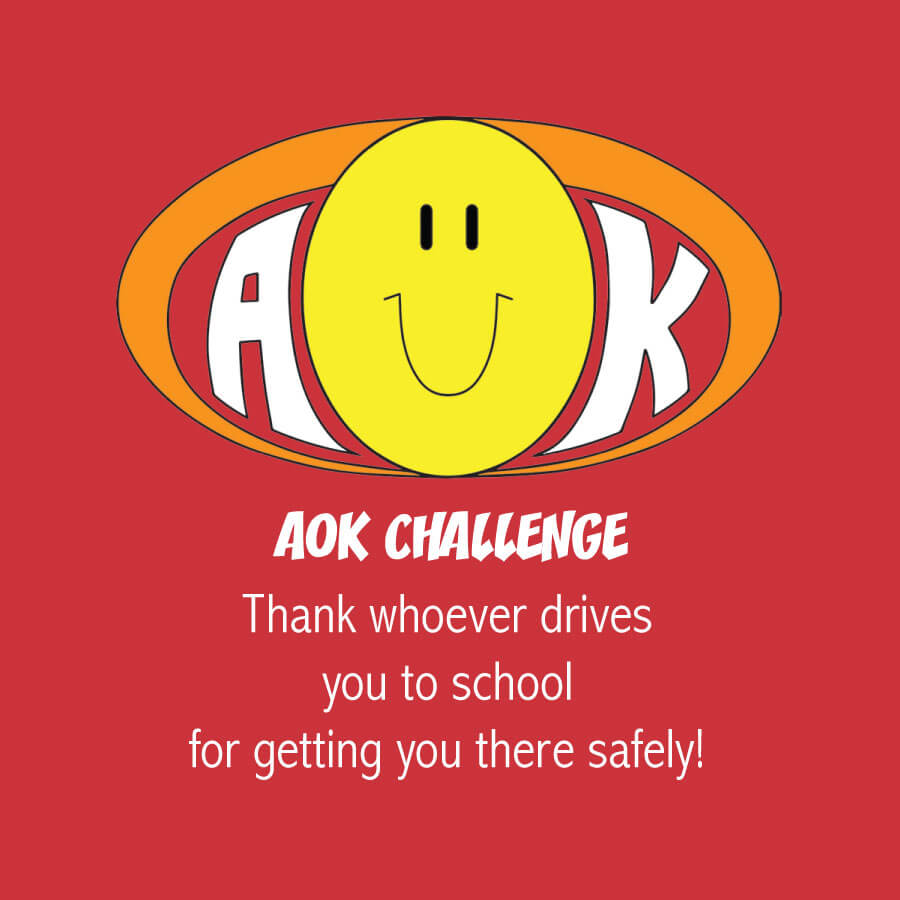 AOKChallenge_ThankWhoDrivesToSchool.jpg