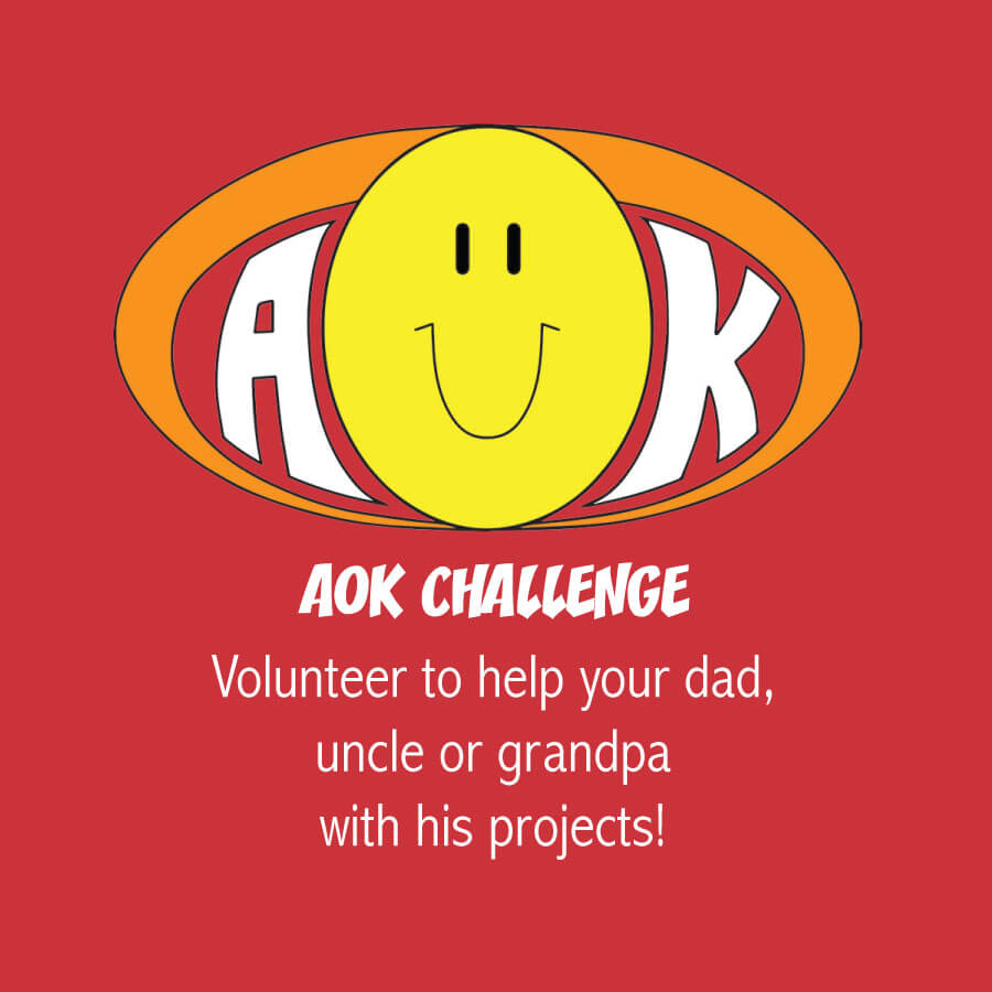 AOKChallenge_HelpDadWithProjects.jpg