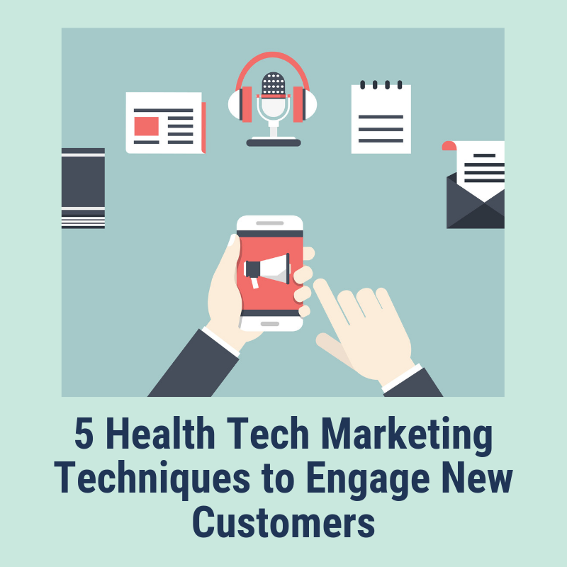 health tech marketing techniques