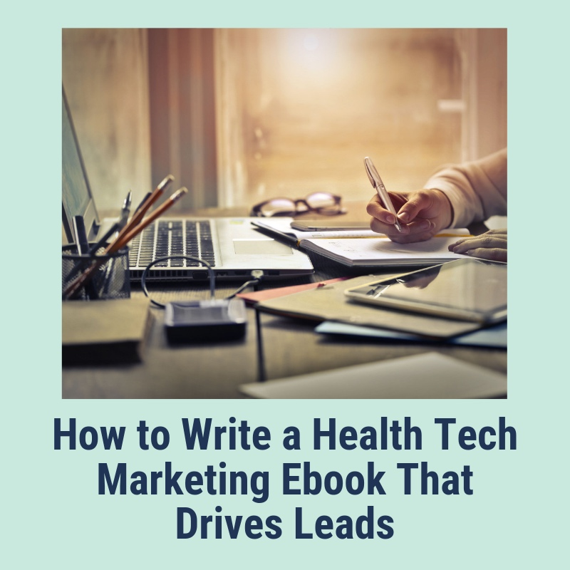 Health+tech+marketing+ebook