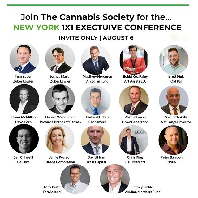 Attention #Cannapreneurs!  The Cannabis Society is proud to host our exclusive 1X1 Executive Conference on August 6th in New York! Check out our stellar line-up of speakers! Limited tickets are available, make sure to get yours now at the following link: https://buff.ly/33fL86A  #cannabiscommunity #cannabisinvestors #licensedproducer #cannabislawyer #cannabisculture #cannabisdaily #cannabisindustry #cannabisinfluencer #cbd #cannabissociety #cannabiseducation #cannabislove #cannabiscultivation #cannabislifestyle #cannabisculture