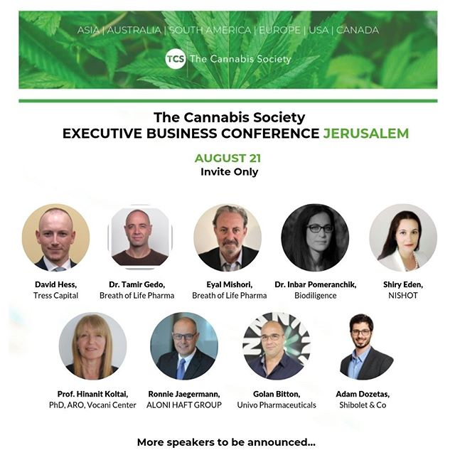 Hey #cannapreneurs!  Find out who will be speaking at our Jerusalem Executive Business Conference on August 21st! Tickets are available via the link in our bio.  #cannabisinvestors #licensedproducer #cannabisculture #cannabisdaily #cannabisindustry #cannabisinfluencer