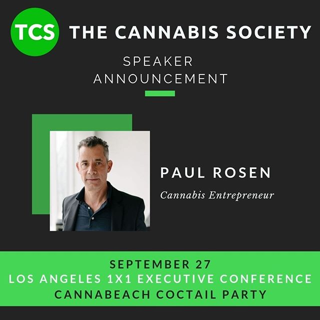 SPEAKER ANNOUNCEMENT  We are excited to have Paul Rosen to join us in Los Angeles at our 1x1 Executive Conference, followed by the CannaBeach Cocktail Party tomorrow, September 27th!  Tickets: https://www.universe.com/events/the-cannabis-society-1x1-executive-conference-los-angeles-invite-only-tickets-los-angeles-8Z9T2B  #speaker #conference #cannabis #cannabiscommunity #cannabisbusiness #cannabisindustry #cannabisconference