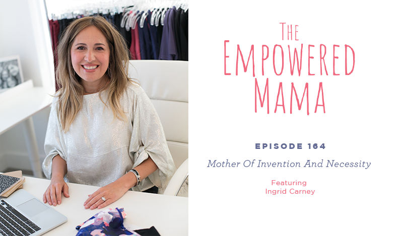 """Ingrid Carney on """"The Empowered Mama"""" with Lisa Druxman • A Mother Is, the blog All For Mom •Ingrid & Isabel"""