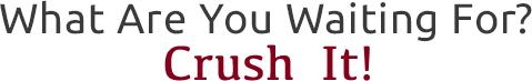 crush it-1.jpg