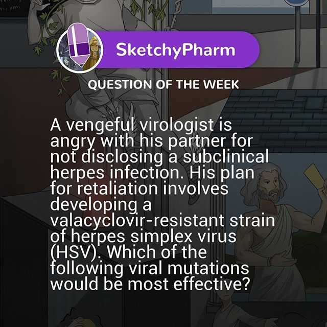This week for our QOTW, we are focusing on #sketchypharm. Which mutation would you suggest for the virologist? Leave your answer in the comments and check back on our story tomorrow to see if you got it right! #SketchyQOTW