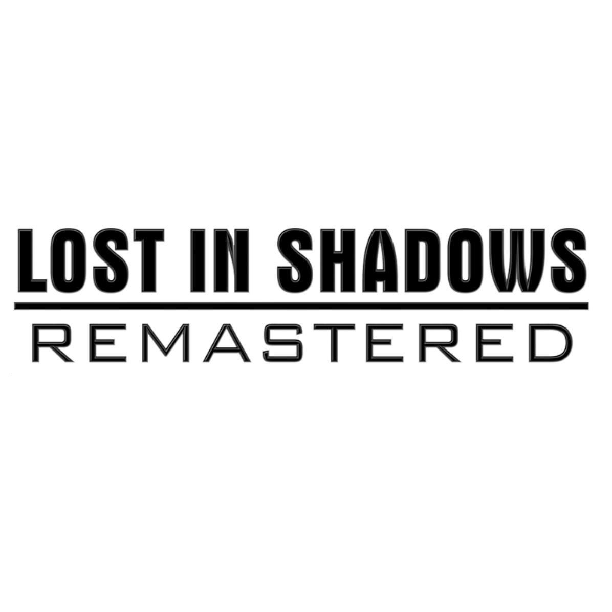 LOST IN SHADOWS
