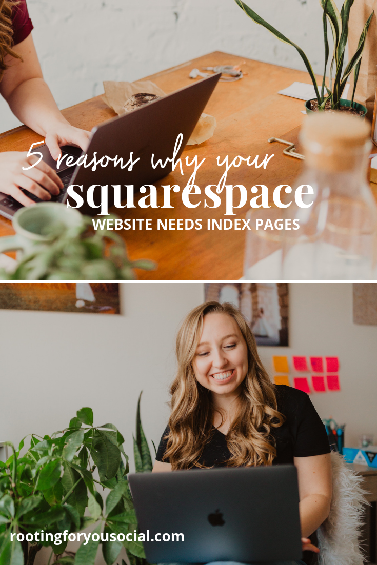 5 Reasons Why Your Squarespace Website Needs Index Pages | Website Designer for Adventure  Photographers and Outdoor Entrepreneurs | Sam Weiler, Website Designer | rootingforyousocial.com