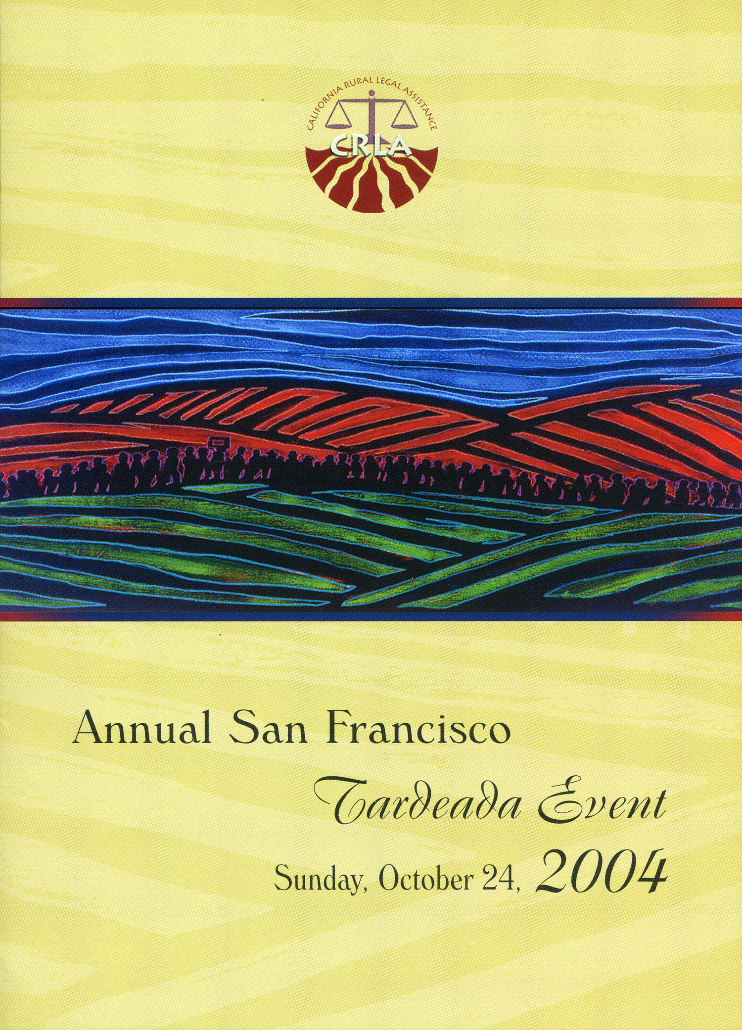 Marcha used for annual fundraising campaign, CRLA, 2004.