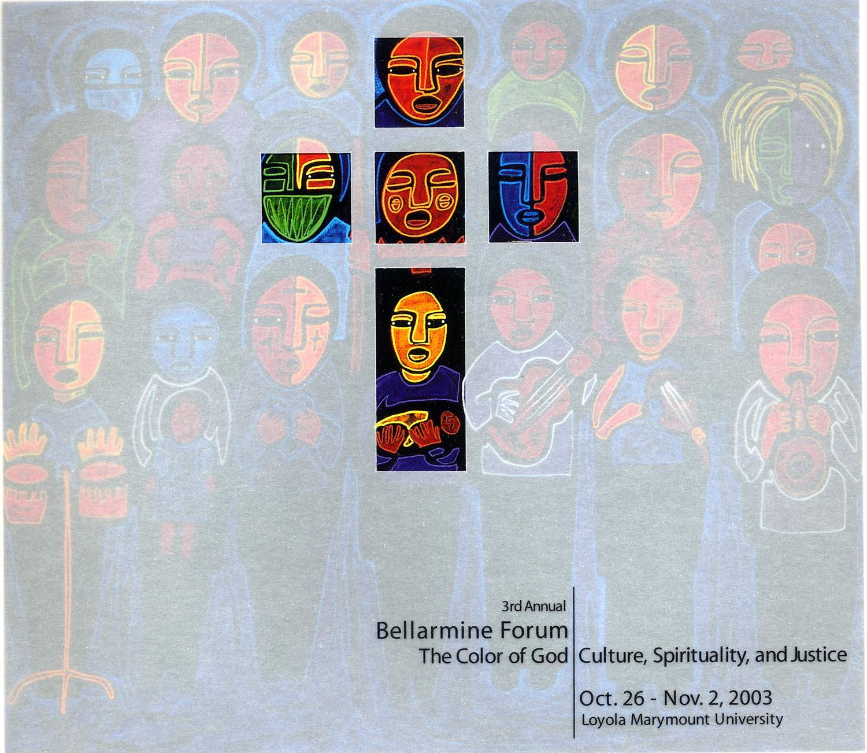 Cover Art for Bellarmine Forum, LMU, Los Angeles, 2003.