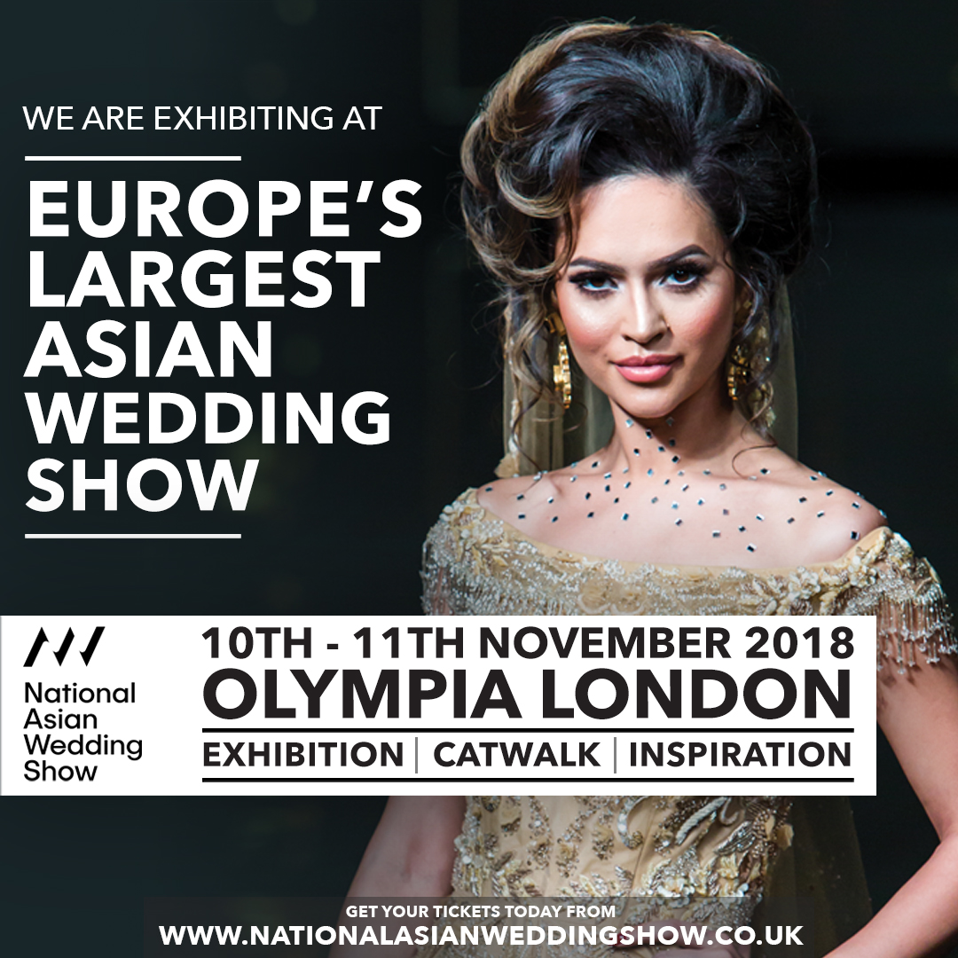 did you manage to catch us at the - national asian wedding show 2018