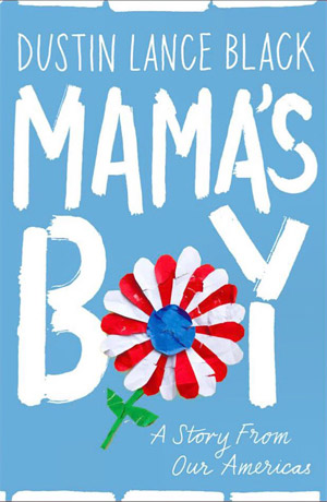 MAMA'S BOY: A STORY FROM OUR AMERICAS (U.S COVER) -