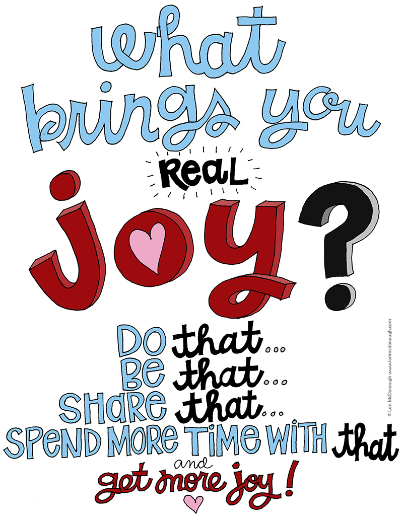 What Brings You Joy?