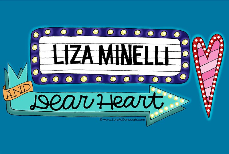 Liza Minelli and Dear Heart Illustration
