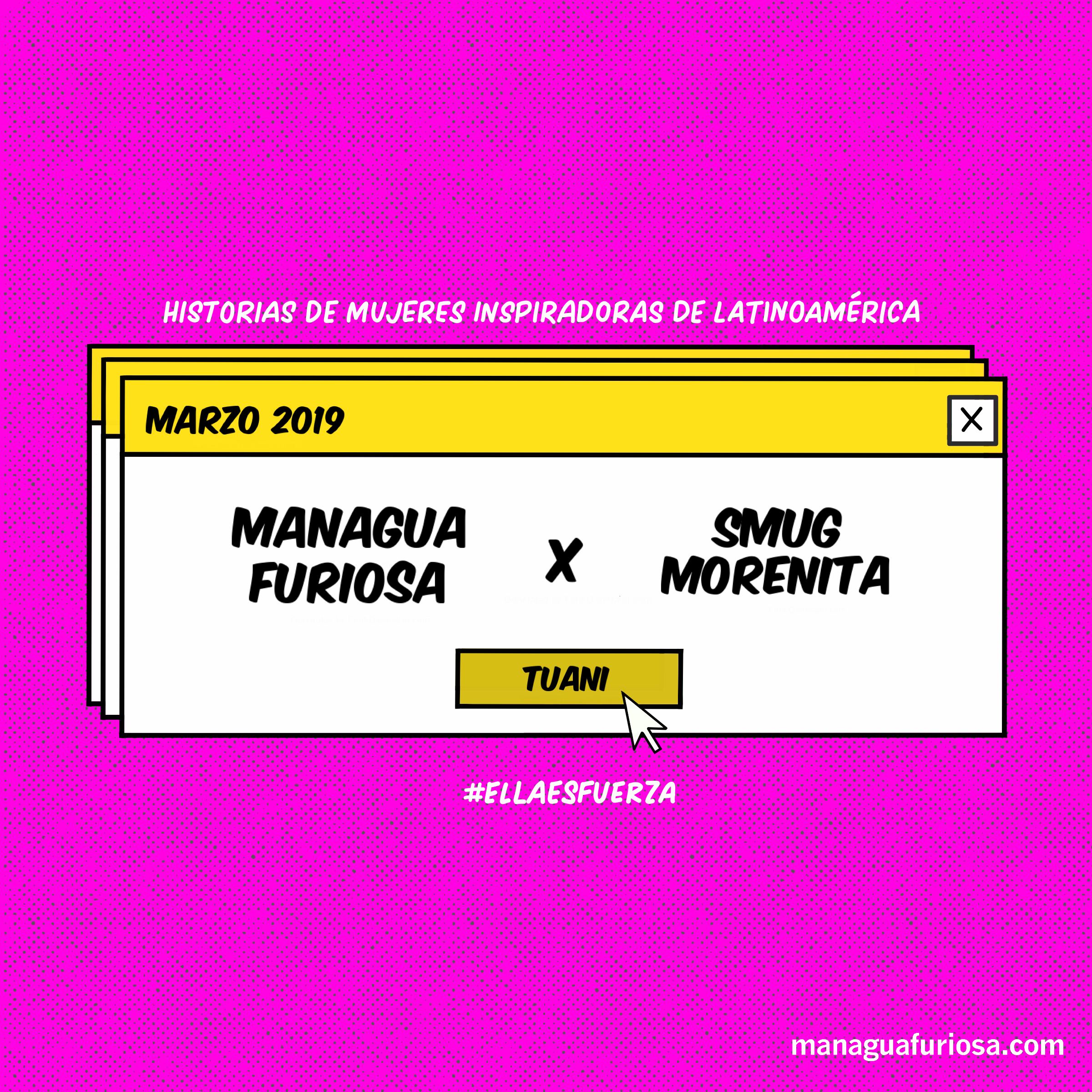 MANAGUA FURIOSAWOMENS HISTORY MONTH - managuafuriosa.com | IG: @managuafuriosa