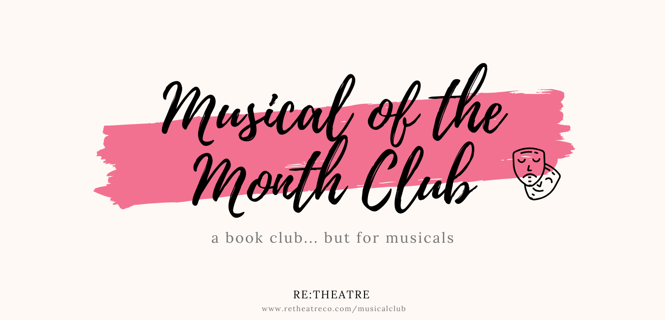 Musical Of The Month Club Re Theatre