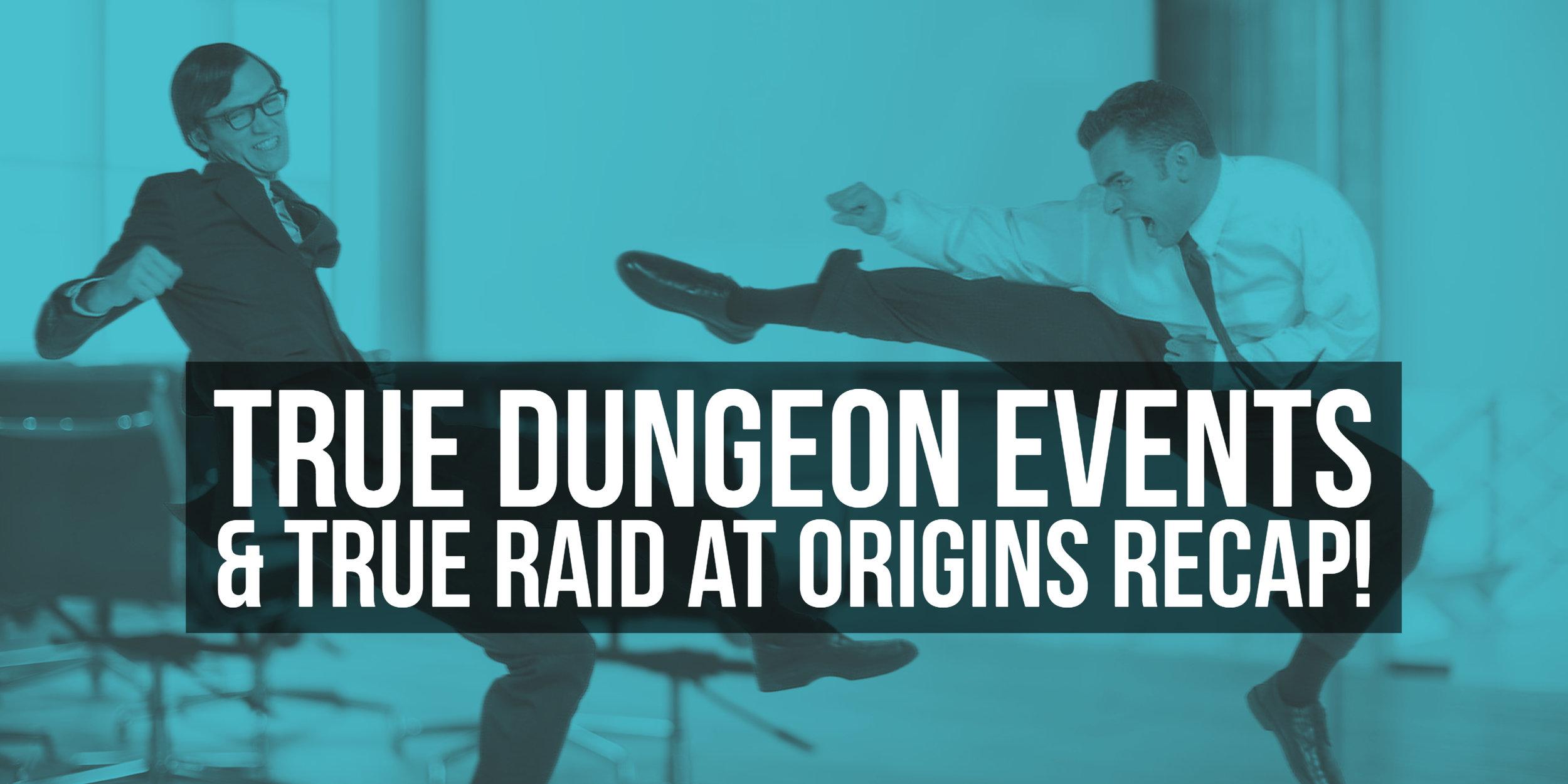 True Dungeon Raid.jpg
