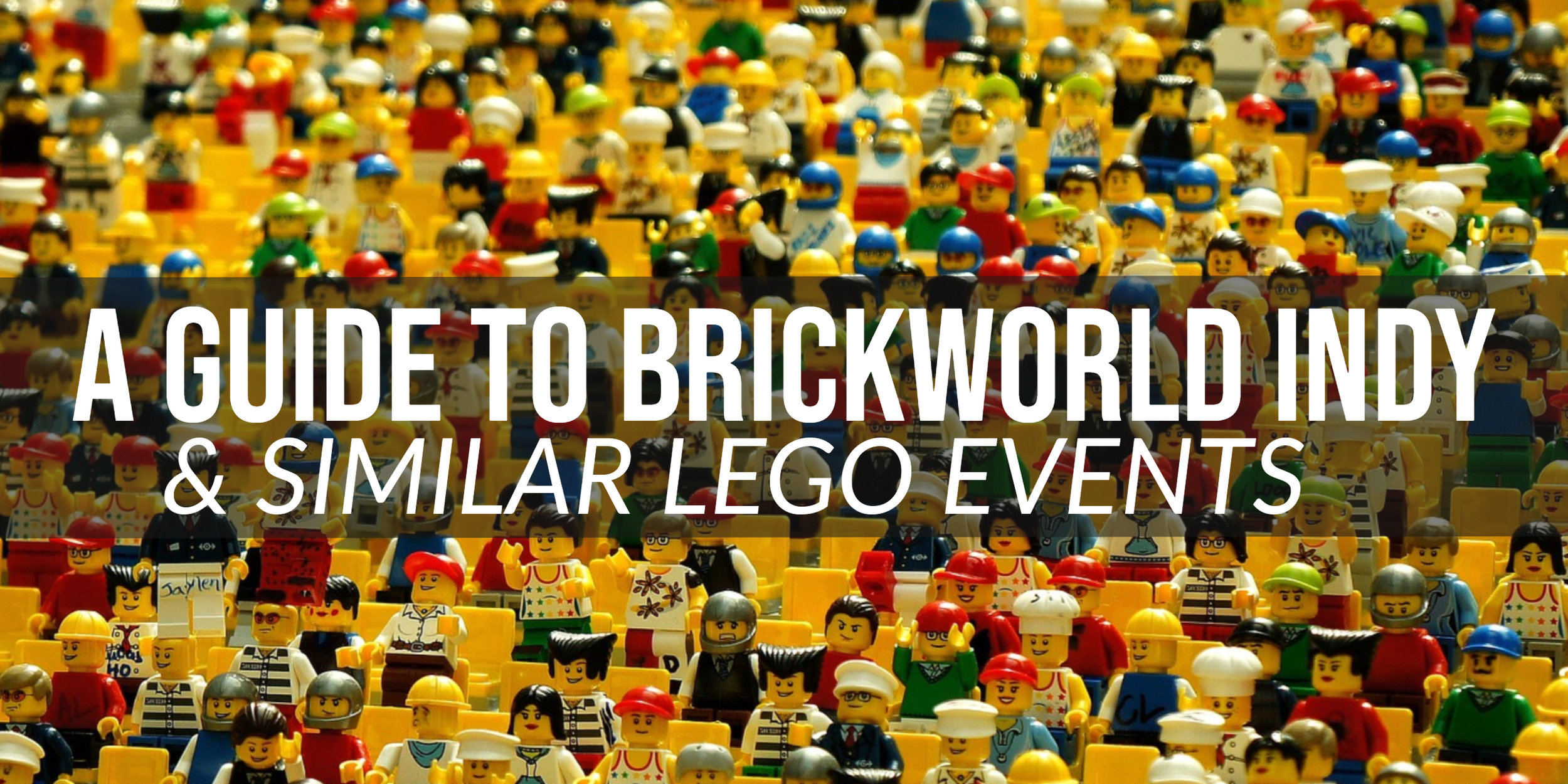 Lego Brick World Main Post.jpg