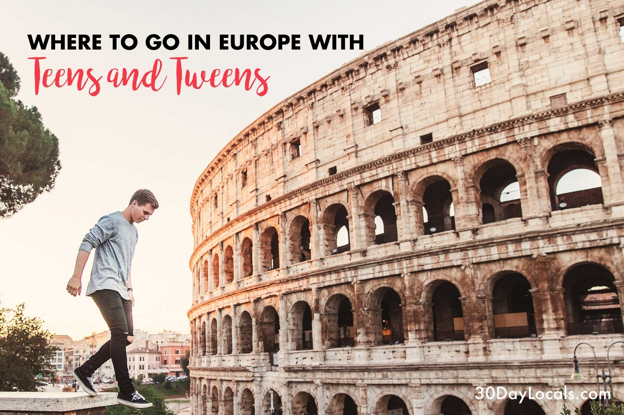 Not sure where to go on a family vacation with your teenagers or tweens? Here's why we recommend Europe and these top 5 destinations.
