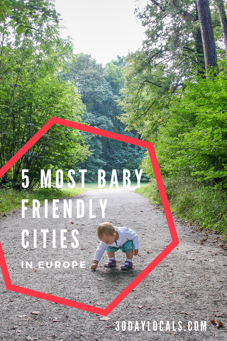 5 Most Baby Friendly Cities in Europe
