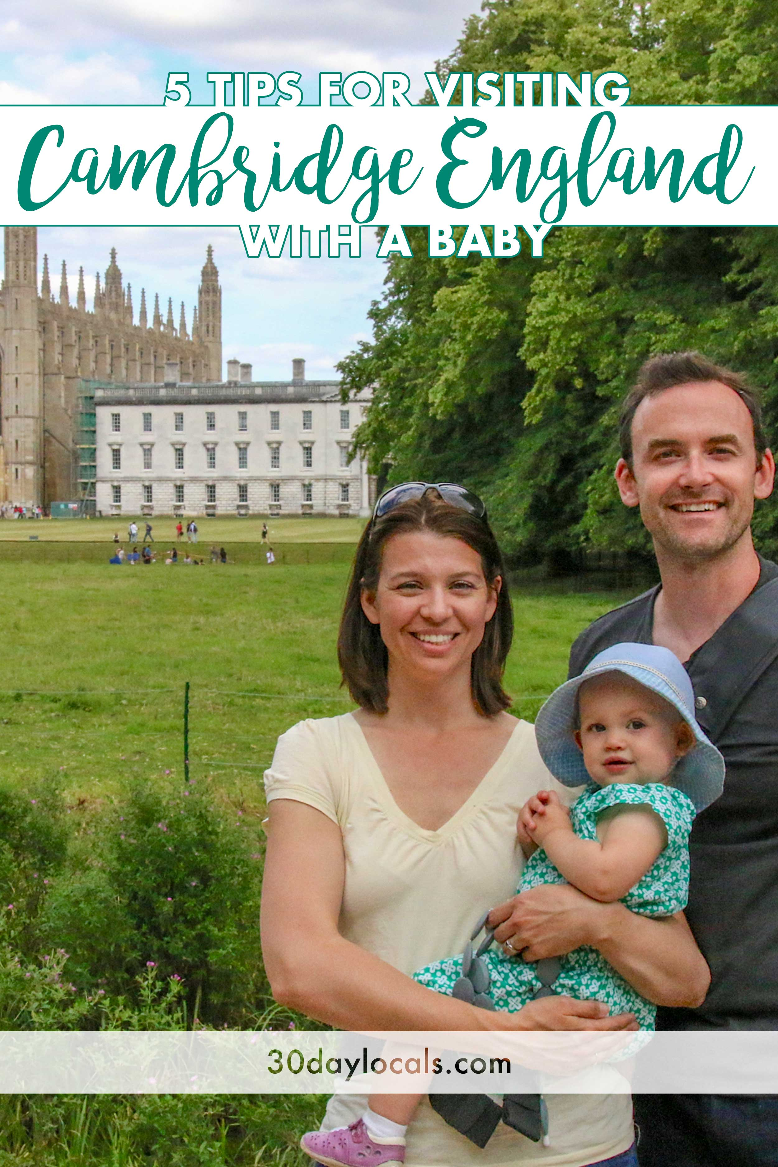 Visiting Cambridge? These top 5 tips will ensure a great day trip with a baby.