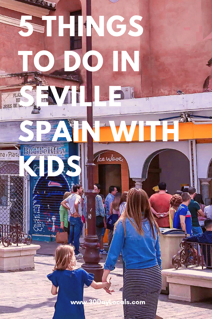 5 things to do in Seville Spain with kids - off the beaten path and tons of fun. #familyvacationideas #vacationdestination