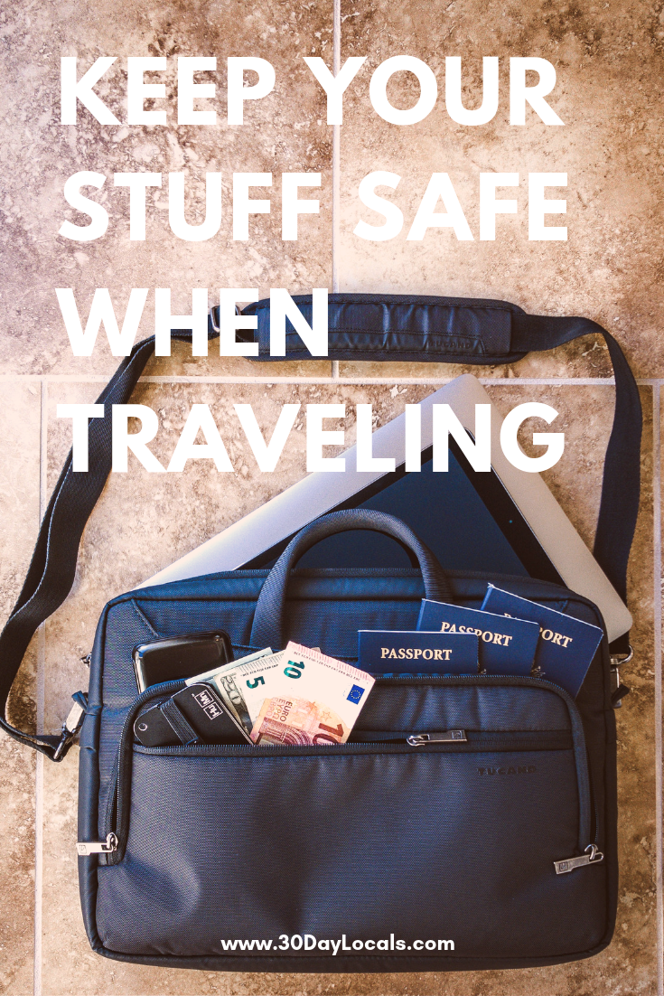 Travel Security: How to keep your stuff safe when traveling internationally