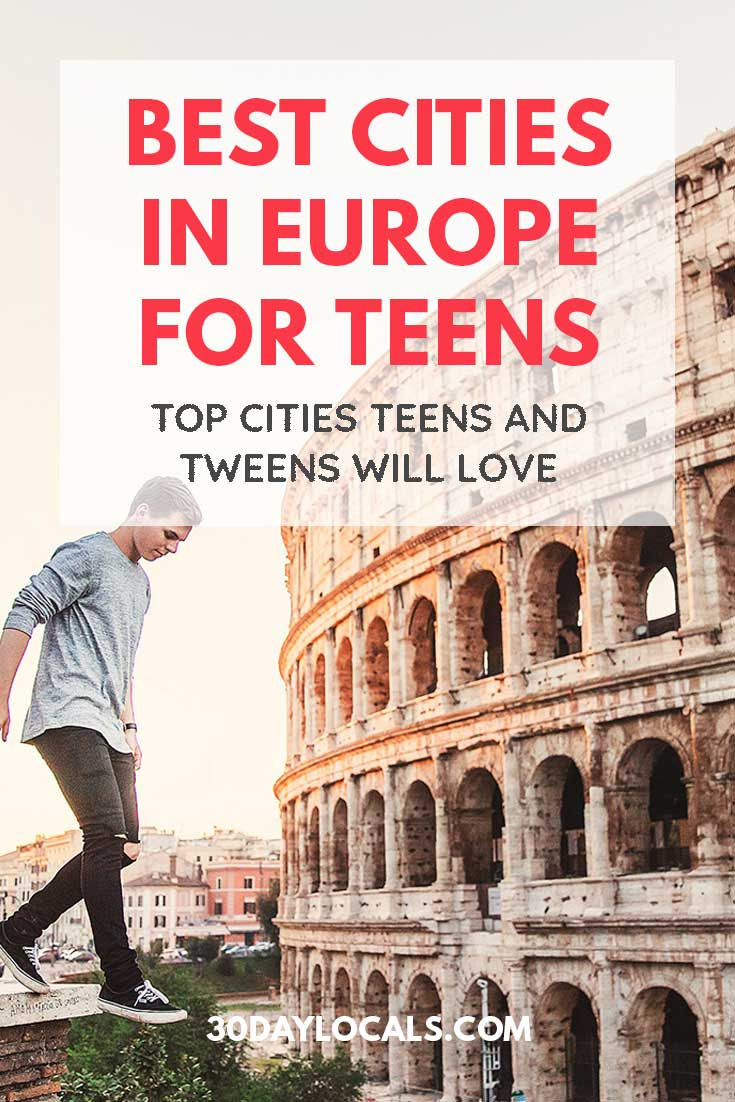 Family vacation planning time? Not sure where to go? We think Europe is a great choice. These are the best cities in Europe that even the most sullen  teens and tweens will love.