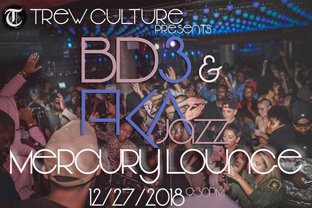 To close out the year proper I'll be rocking with  my @trewculturemusic fam @fkajazz and @shareefkeyes @mercuryloungeny Dec. 27th. If you are looking to  bring in the new year with a bang, this is the live show you won't want to miss. Ticket link in my bio #LiveatMercury @whoisbd3 | @fkajazz | @shareefkeyes | @trewculturemusic | @jussondrums | @edsonsean | @blackrice946 | @noahmacneil | @yoshikibass | #livemusic #2018rapup #jazz #hiphop #dance #reggae #afrobeat #afrocuban #xmas #newyear #nyc #brooklyn #dance #dancechallenge #soulinthehorncertified🎷🎷 #staychiseled #staytrew #S4S