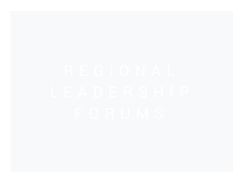 Regional Leadership Forums