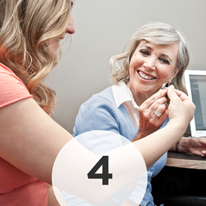 Step 4: - Finally, we will review your test results with you and talk about the best treatment options for you. Our passion lies in providing the appropriate treatment - not just selling you hearing aids.