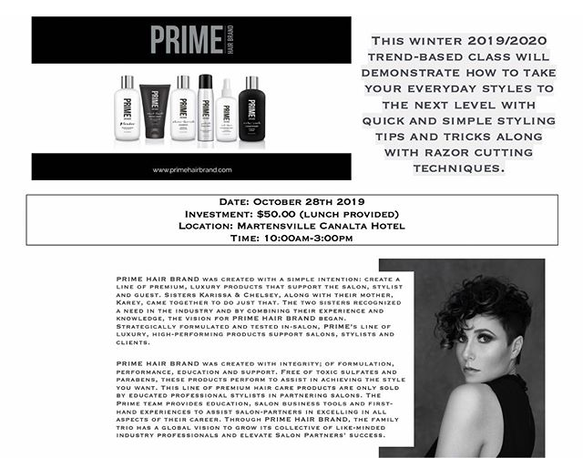 PRIME EDUCATION - OCTOBER 28th (Martensville, Sask) LIMITED SPOTS AVAILABLE - $50/Stylist  This winter 2019/2020 trend-based class will demonstrate how to take your everyday styles to the next level with quick and simple styling tips and tricks along with razor cutting techniques.  Email:  primehairbrand@hotmail.com to get your tickets! (You should recieve a confirmation within 24 hours)  #PRIMEHAIRBRAND #LUXURYHAIR #YXE #MARTENSVILLE #EDUCATION #YXEHAIRSTYLIST #yqrhairstylist