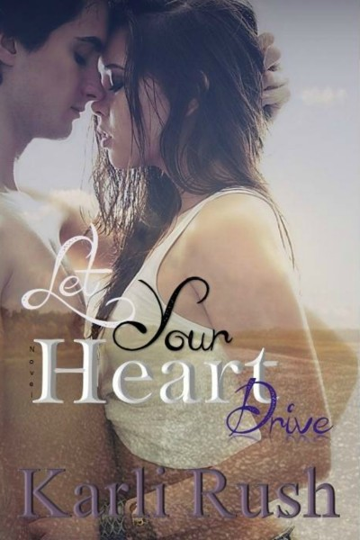 Let-Your-Heart-Drive-cover-400x600.jpg