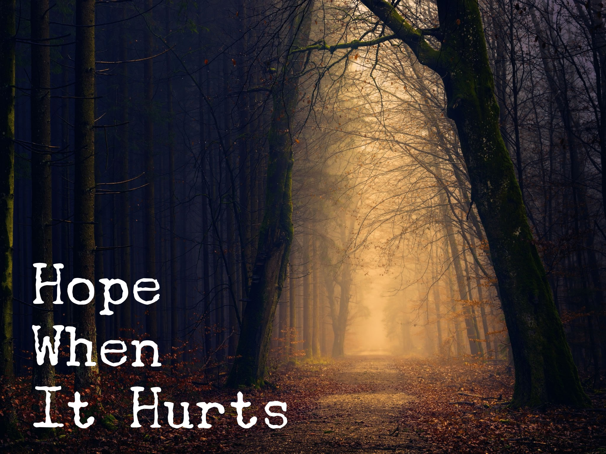 hope when it hurts.jpg