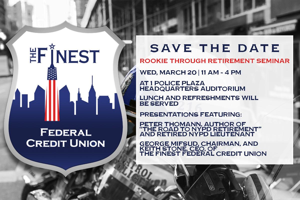 SaveTheDate-Rookie-thru-retirement-seminar-march-20-11am-4pm-at-1-police-plaza-headquarters-auditorium-lunch-and-refreshments-will-be-served