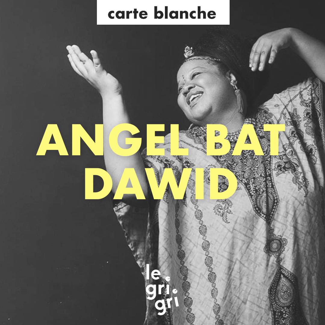 CARTE BLANCHE_ANGEL BAT DAWID.jpg