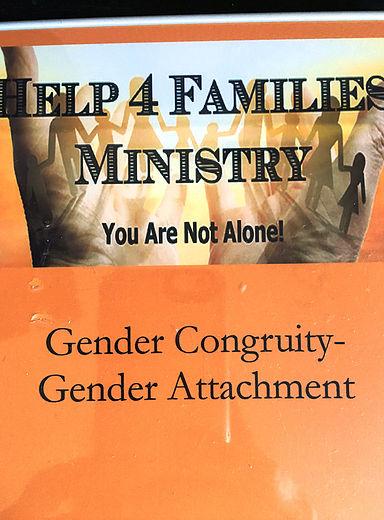 Gender CongruityGender Attachment - Gender Congruity-Gender Attachment Help 4 Families Ministry DVD  $25