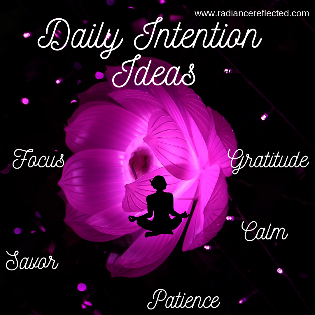 daily intention ideas, calm, patience, gratitude, savor, focus