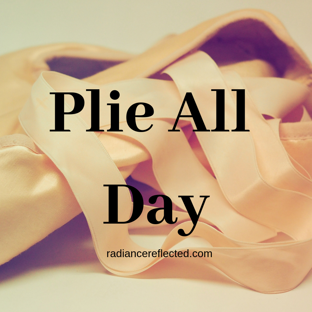 plie all day, barre, ballet slippers