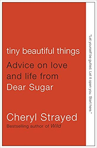 Tiny Beautiful Things, Cheryl Strayed