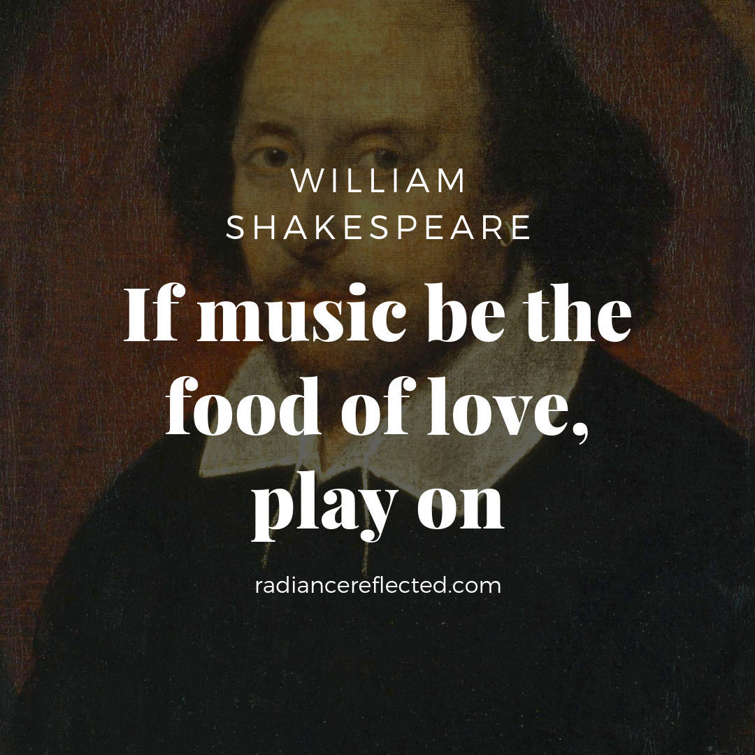 william shakespeare, if music be the food of love