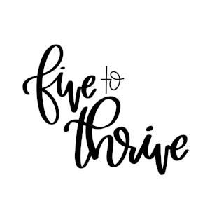 fivetothrive.png