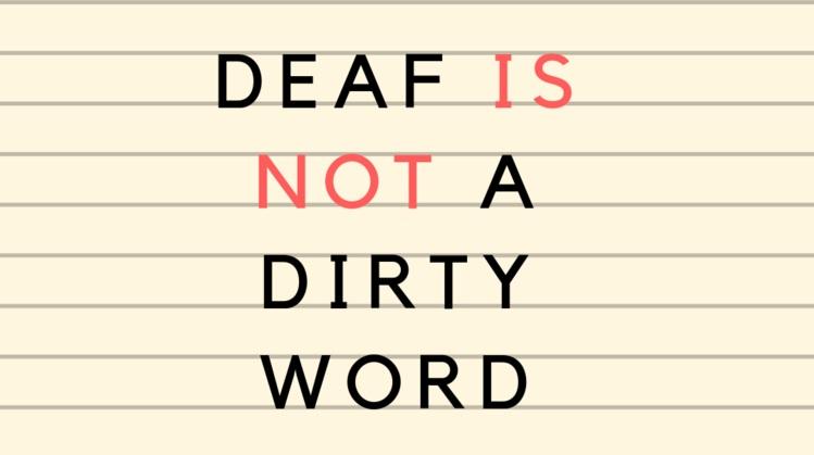 deafisnotadirtyword.jpg